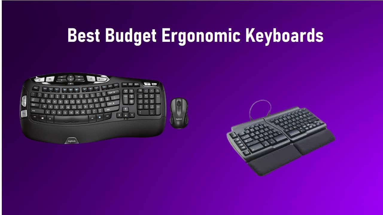 Best Budget Ergonomic Keyboards