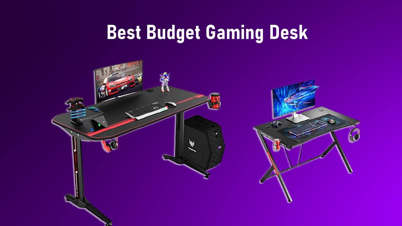 Best Budget Gaming Desk