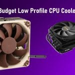 Best Budget Low Profile CPU Coolers