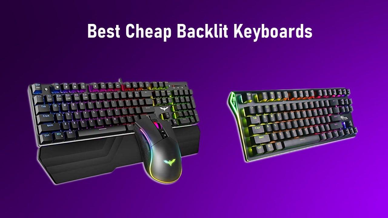 Best Cheap Backlit Keyboards