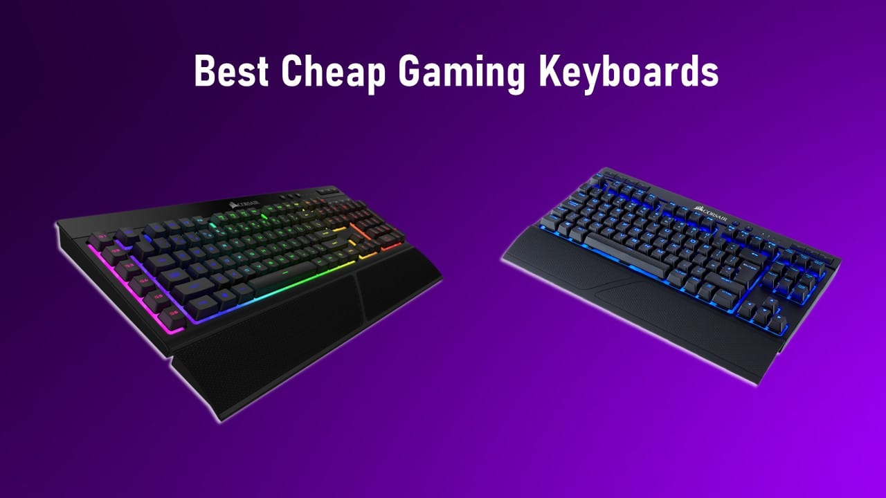 Best Cheap Gaming Keyboards