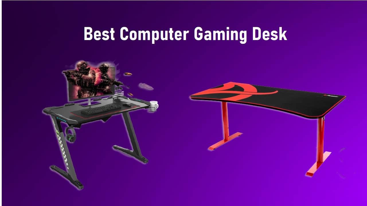 Best Computer Gaming Desk