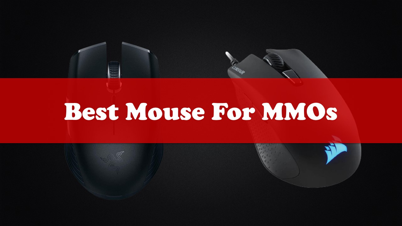 Best Mouse For MMOs