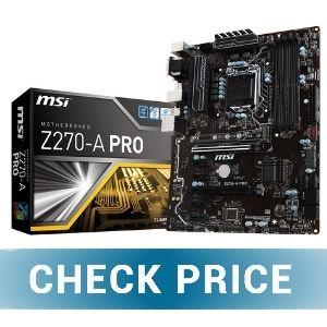 MSI Pro Series Intel Z270 - Best Premium Motherboards For i7-7700K