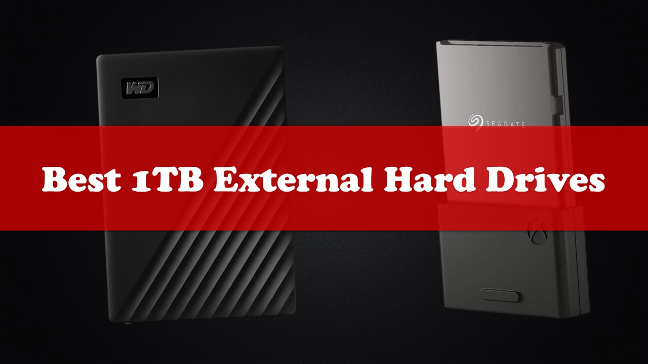 Best 1TB External Hard Drives