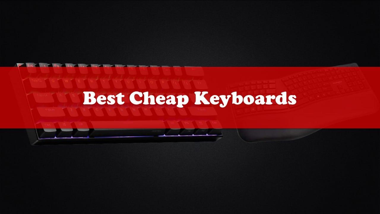 Best Cheap Keyboards