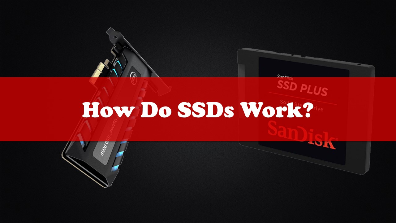 How Do SSDs Work?